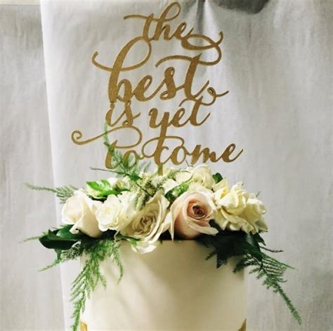 The Best Is Yet To Come Cake Topper, Wedding Cake Topper