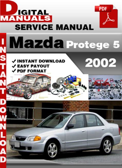 old car owners manuals 2002 mazda protege5 on board diagnostic system mazda protege 5 2002 factory service repair manual download manu