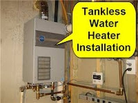 Tankless Water Heater Installation Tankless Water Heater Installation