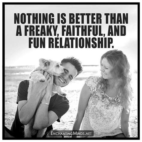 Freaky Girl Meme - nothing is better than a freaky faithful and fun