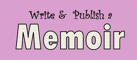 your story how to write and publish your book books write publish a memoir workshop tyrrell