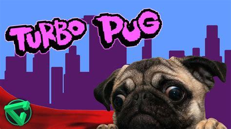 turbo pug turbo pug el perro m 193 s kawaii mundo itowngameplay