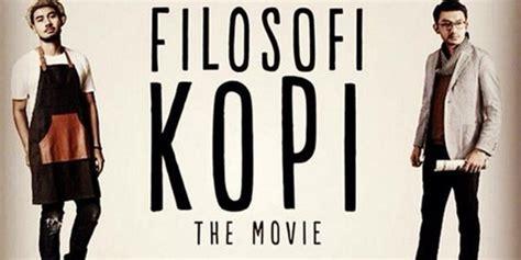 ganool film indonesia filosofi kopi segera digarap sekuel filosofi kopi belum punya cerita