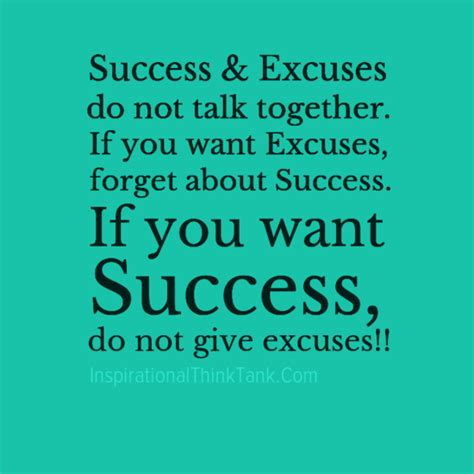 Encouraging Quotes About by Motivational Quotes About Excuses Quotesgram