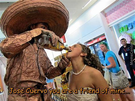 Jose Cuervo Meme - meme center cobblerbs posts