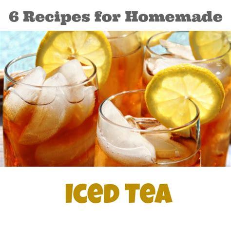 6 recipes for homemade iced tea crystalandcomp com