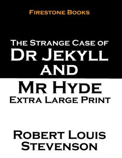 printable version of dr jekyll and mr hyde the strange case of dr jekyll and mr hyde extra large