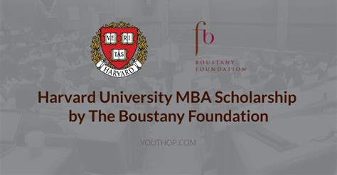 Lyondellbasell Cambridge Mba Scholarship by Harvard Mba Scholarship By The Boustany