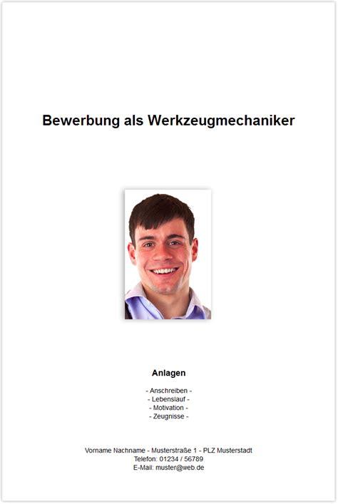 Bewerbungsschreiben Werkzeugmechaniker bewerbungsdeckblatt werkzeugmechaniker