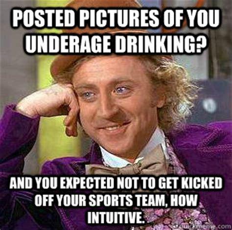 Underage Drinking Meme - condescending wonka memes quickmeme