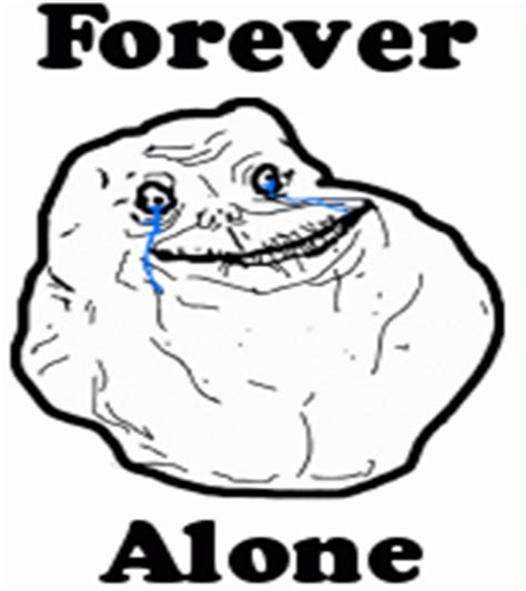 Forever Alone Meme Picture - forever alone meme troll face comics viral humor funny t