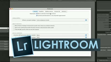 tutorial italiano lightroom 4 tutorial lightroom italiano preferenze video 08 mov