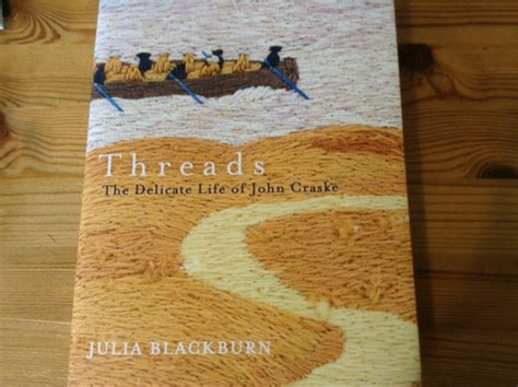 libro threads the delicate life the history girls threads the delicate life of john craske by ad 232 le geras