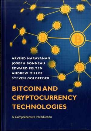 Bitcoin And Cryptocurrency Technologies A Comprehensive