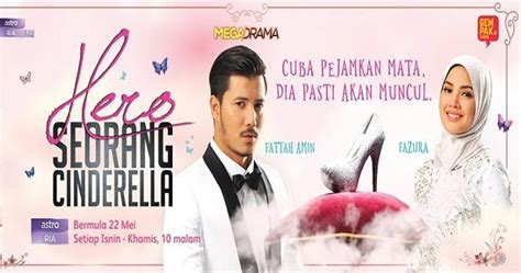 film malaysia cinderella full movie tonton hero seorang cinderella full episod online