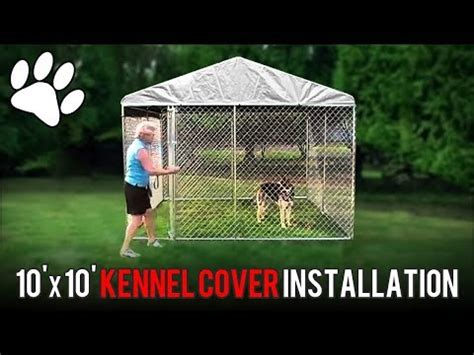 10x10 kennel cover kennel cover installation for 10 x 10 sized covers