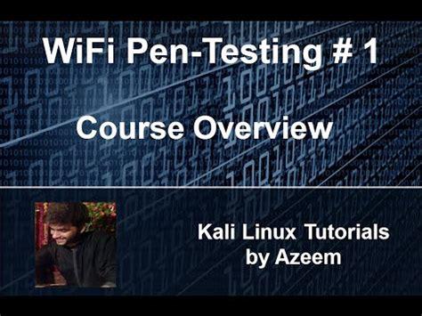 kali linux pentest tutorial kali linux tutorial 9 wifi penetration testing course