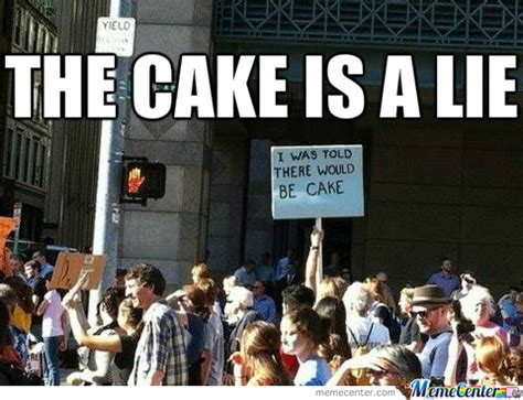 The Cake Is A Lie Meme - the cake is a lie by segathealmighty meme center