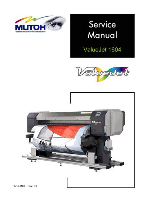 Printer Mutoh Vj 1604 mutoh valuejet vj 1604 service manual