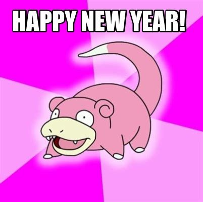 Happy New Year Meme 2014 - meme creator happy new year meme generator at