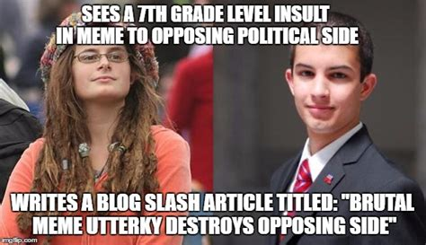 Who Is College Liberal Meme - liberal vs conservative imgflip