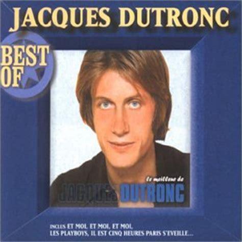 jacques dutronc j aime les filles lyrics best of jacques dutronc 2000 jacques dutronc albums