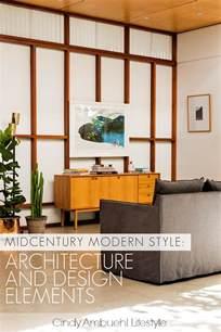 elements of style mid century modern design 1965 midcentury modern style architecture and design elements