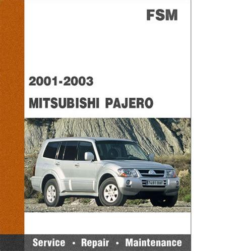 small engine service manuals 2003 mitsubishi pajero engine control 2001 2003 mitsubishi pajero all models factory service repair manua