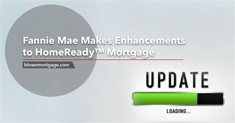 fannie mae makes enhancements to homeready mortgage