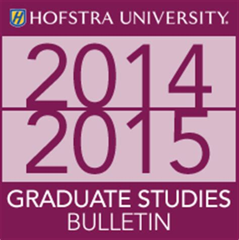 Hofstra Mba Application Deadline by Hofstra Acalog Acms