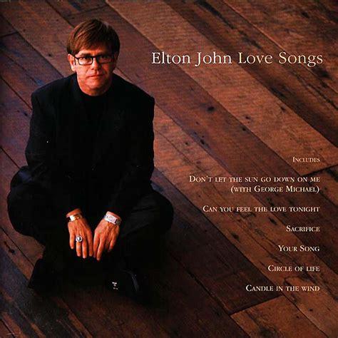 elton john music music lyrics elton john love songs