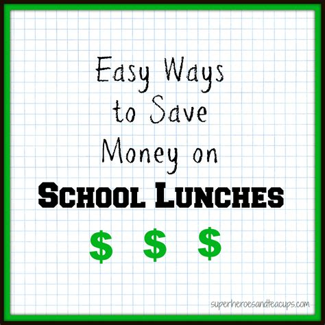 10 Ways To Save Money For College by Easy Ways To Save Money On School Lunches