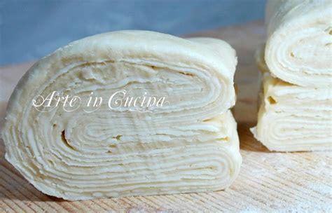 come fare la pasta sfoglia in casa come fare la pasta sfoglia in 5 minuti con foto ricetta