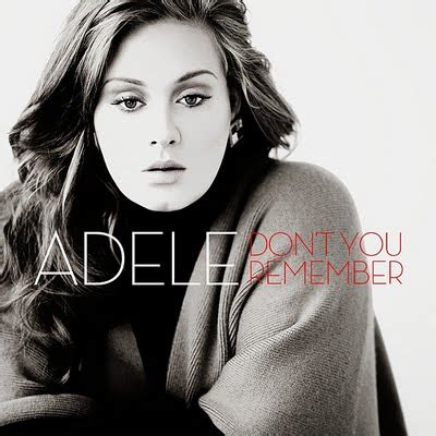lirik lagu adele don t you remember lirik lagu don t you remember adele