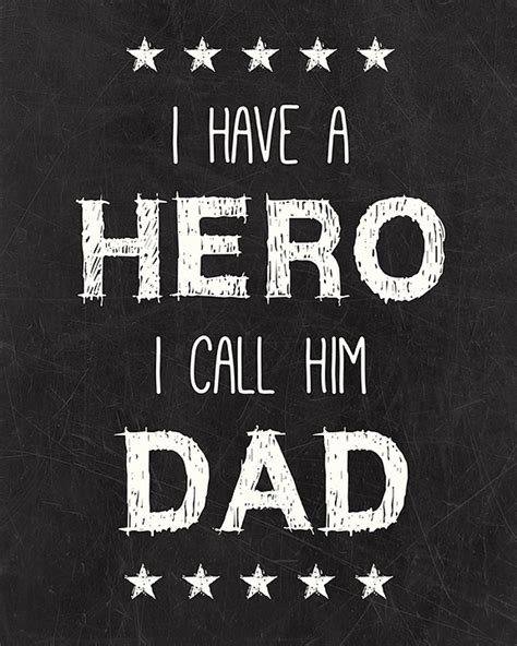 printable dad quotes dad hero quotes quotesgram