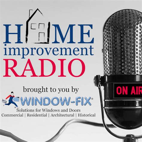window fix home improvement radio launches new and