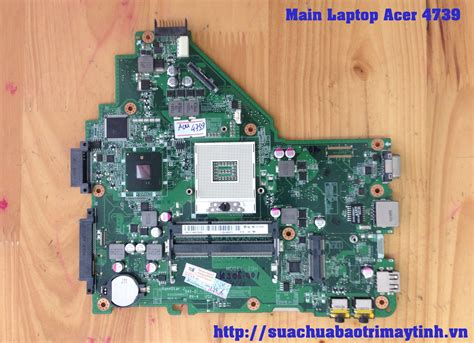 Mainboard Motherboard Acer 4739 c 244 ng ty cổ phần thế giới số tld