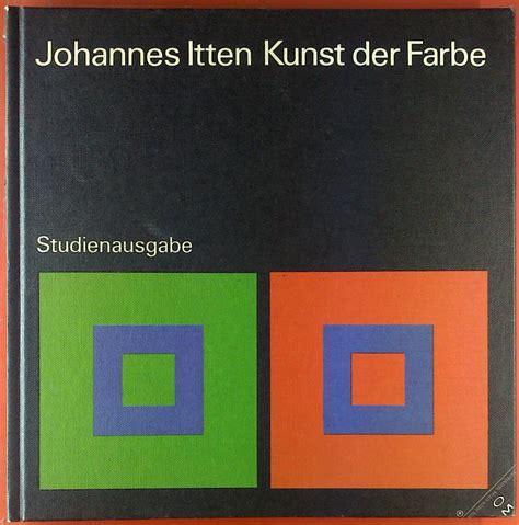 johannes itten kunst der farbe 3964 kunst der farbe itten zvab
