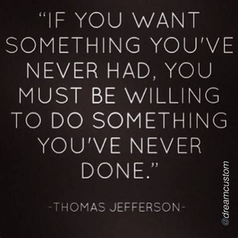 quotes about getting out of your comfort zone get out of your comfort zone quotes thomas jefferson