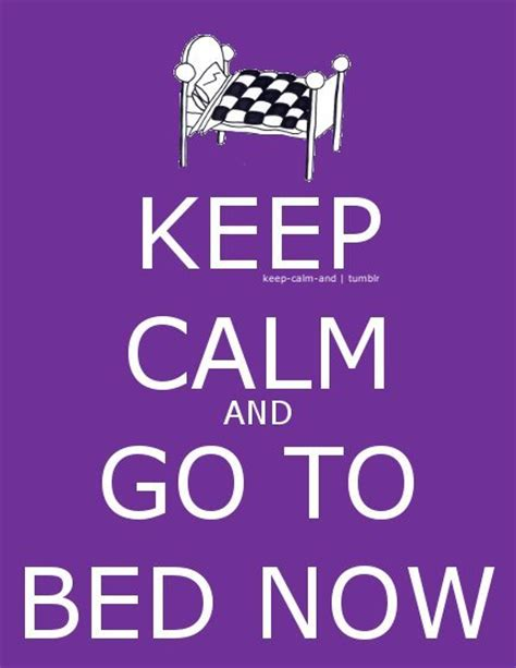 keep calm keep calm and go to bed now by vit 243 ria s 233 llos