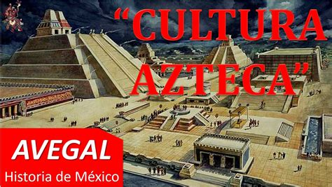 imagenes de las viviendas aztecas cultura azteca o cultura mexica m 201 xico avegal historia