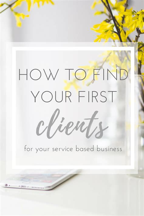 how to get your to be a service how to get your clients for your service based business pollina pr