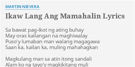 lyrics by martin nievera quot ikaw lang ang mamahalin quot lyrics by martin nievera sa