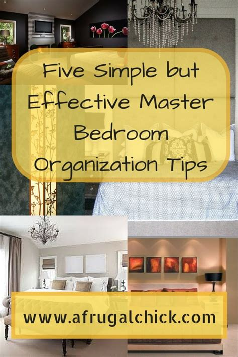 last friday night cleaning your bedroom after a slumber party five simple but effective master bedroom organization tips