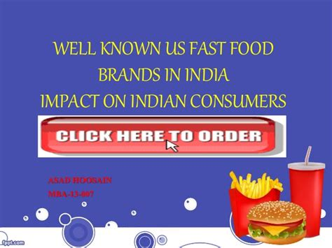 Mba In Food Management In India by Well Known U S Fast Food Brands In India Impact On Indian