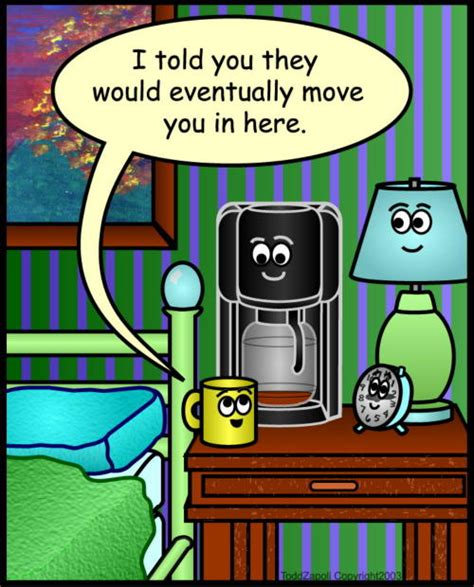 coffee maker in bedroom inanimate objects comics 5 i need coffee