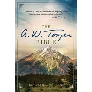 authorized the use and misuse of the king bible books the a w tozer bible from hendrickson publishers is