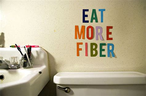 does fiber make you go to the bathroom constant reminder 187 funny bizarre amazing pictures videos