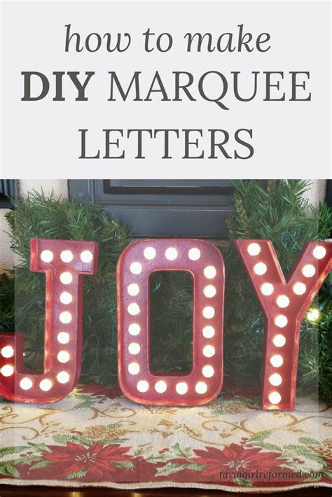 how to make diy marquee letters farm girl reformed
