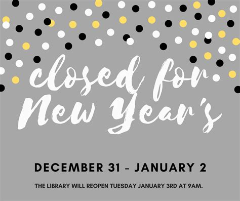 is taiwan closed for new year closed for new year s orrville library
